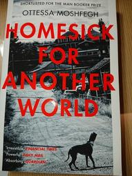 Homesick for Another World /  Ottessa Moshfegh