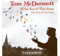{古典}(Parnassus) Tom McDermott / All the Keys & Then Some