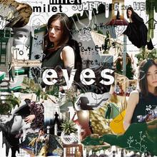 MILET 專輯 [EYES]*日空版CD盤 可選特典 (6/3)全新預購*