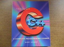 Through C To C++: A Complete Programming Course